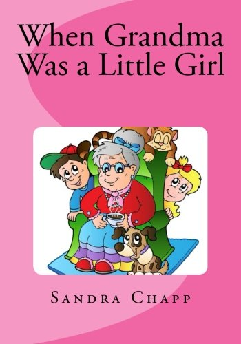 Read Online When Grandma Was a Little Girl PDF