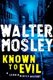 Known to Evil, Walter Mosley, 1594487529