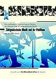 Zeitgenössische Musik und ihr Publikum: Eine soziologische Untersuchung im Rahmen der Dresdner Tage der zeitgenössischen Musik 1999 (ZeitMusikSchriften / Dresdner Beiträge zur zeitgenössischen Musik)