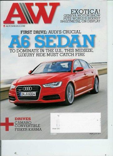 AutoWeek March 21, 2011 Audi's A6 Sedan / Camaro Convertible / Fisker Karma / Geneva Motor Show