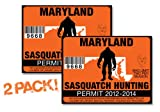 Maryland-SASQUATCH HUNTING PERMIT LICENSE TAG DECAL TRUCK POLARIS RZR JEEP WRANGLER STICKER 2-PACK!-MD