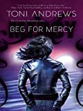 Front cover for the book Beg for Mercy by Toni Andrews