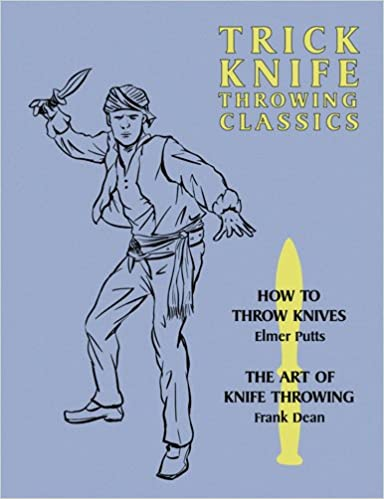 Book Trick Knife Throwing Classics: How to Throw Knives / The Art of Knife Throwing