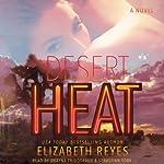 Desert Heat: A Novel | Elizabeth Reyes