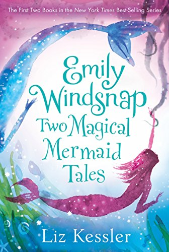 Emily Windsnap: Two Magical Mermaid Tales (Emily Windsnap And The Ship Of Lost Souls)