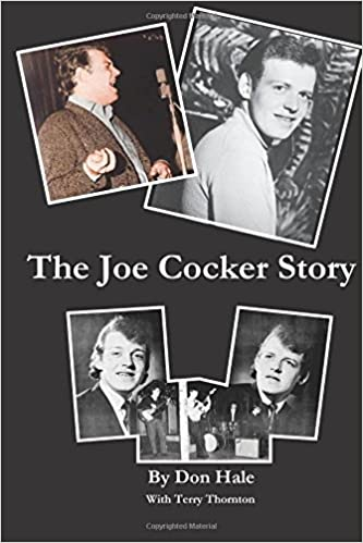 The Joe Cocker Story: The Early Days at Club 60 and The Esquire