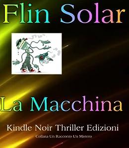 Amazon.com: La Macchina (Un Racconto Un Mistero Vol. 2