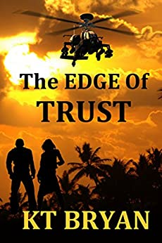 THE EDGE OF TRUST: Book ONE (TEAM EDGE 1) by [BRYAN, KT]
