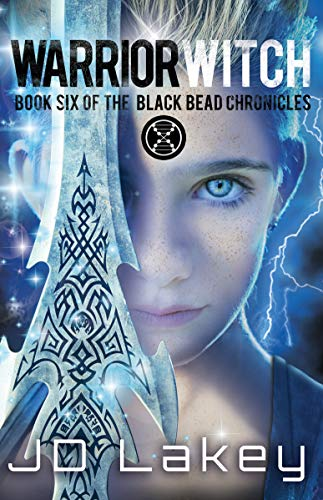Warrior Witch Book Six Of The Black Bead Chronicles Kindle