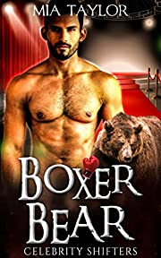 Boxer Bear (Celebrity Shifters Book 1)