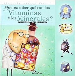 ¿queres saber que son las vitaminas y los minerales?: Amazon.es: Paula Bombara: Libros