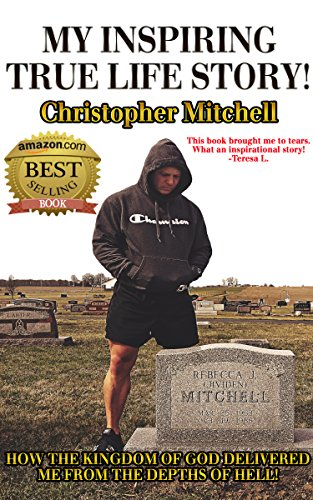 My Inspiring True Life Story!: Rich, Money, Wealth, Entrepreneurship! by [Mitchell, Christopher]