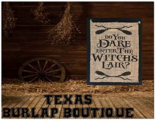 JUST MADE: Halloween Collection: Do you dare enter the Witches Lair? Burlap Country Rustic Chic Wedding Sign Western Home Décor Sign]()