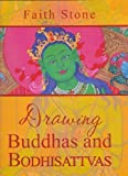 img - for Drawing Buddhas and Bodhisattvas by Faith stone (2013-04-02) book / textbook / text book