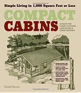 Cabins: A Guide to Building Your Own Nature Retreat: David Stiles ...