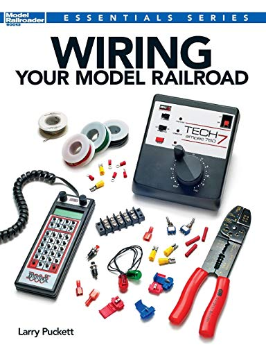 Wiring Your Model Railroad (Essentials) ()