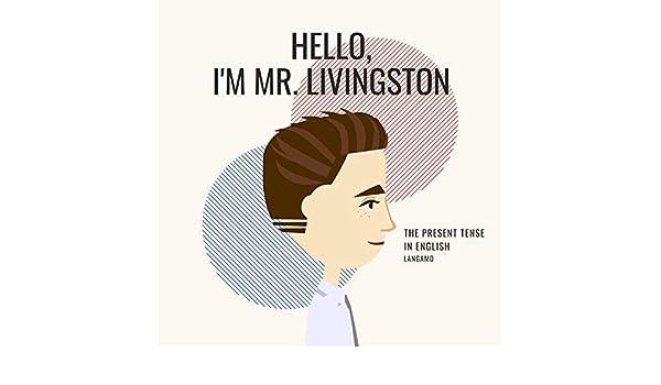 Hello Im Mr Livingston By Langamo On Amazon Music Amazon