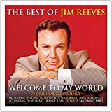 Welcome To My World The Best Of Jim Reeves