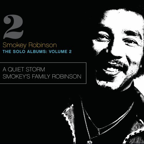 Solo Album Music (The Solo Albums: Volume 2 - A Quiet Storm / Smokey's Family Robinson)