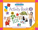 img - for What Your Preschooler Needs to Know: Activity Book 2 for Ages 4-5 book / textbook / text book