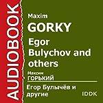 Egor Bulychov and Others | Maxim Gorky