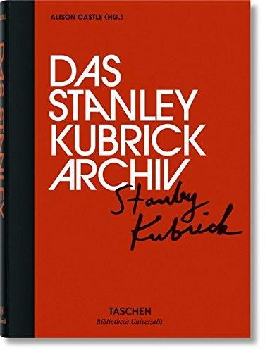 Das Stanley Kubrick Archiv Gebundenes Buch – 7. März 2017 Alison Castle TASCHEN 3836556847 Film / Regisseure