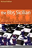 Bb5 Sicilian: Detailed Coverage Of A Thoroughly Modern System (everyman Chess)-Richard Palliser