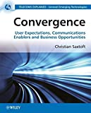 img - for Convergence: User Expectations, Communications Enablers and Business Opportunities book / textbook / text book