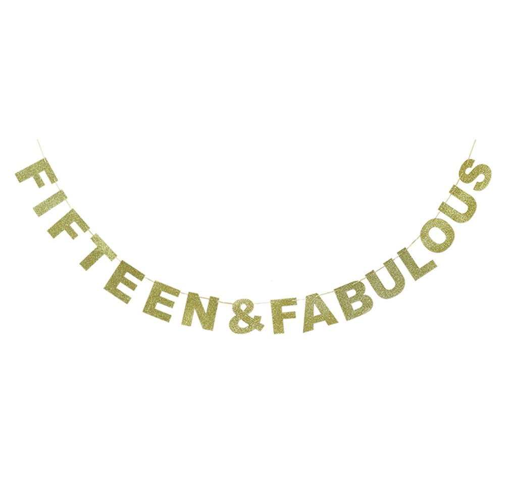 Hatcher lee Fifteen & Fabulous Banner Gold Glitter For Wedding Anniversary 15th Birthday 15 Years Old Party Decoration Sign Ideas