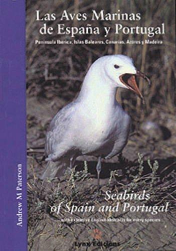Seabirds of Spain and Portugal: Las Aves Marinas de Espana y ...