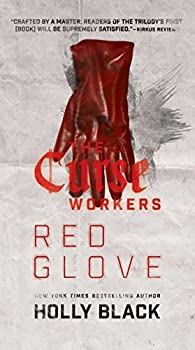 Red Glove (The Curse Workers Book 2) Kindle Edition by Holly Black (Author)