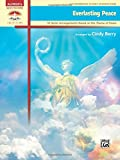 Everlasting Peace: 10 Hymn Arrangements Based on the Theme of Peace (Alfred's Sacred Performer Collections)