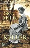 """""""Helen Keller - The Story of My Life (Dover Thrift Editions)"""" av Helen Keller"""