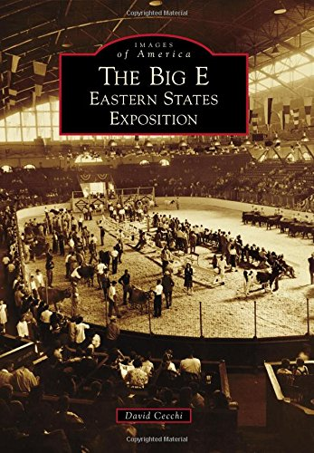 the-big-e-eastern-states-exposition-images-of-america
