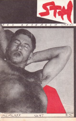 S.T.H. STH No. 47 (1980) Straight to Hell: The Manhattan Review of Unnatural Acts (Sex Research Men) (Gay Sex Digest)