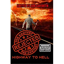 Rejected for Content 4: Highway to Hell