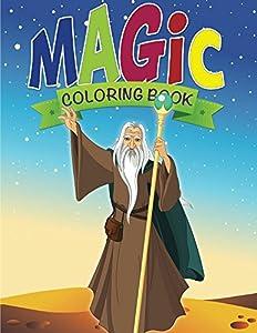 Magic Coloring Book (Magic Coloring and Art Book Series)