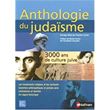 Anthologie du judaïsme: 3000 ans de culture juive