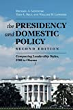img - for Presidency and Domestic Policy: Comparing Leadership Styles, FDR to Obama by Michael A. Genovese (2014-02-01) book / textbook / text book