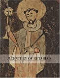A Century of Retablos: The Dennis & Janis Lyon Collection of New Mexican Santos, 1780-1880