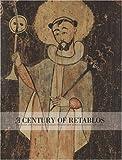 A Century of Retablos, Charles M. Carrillo and Thomas J. Steele, 1555952739