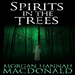 Spirits in the Trees