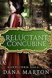 Reluctant Concubine (Hardstorm Saga Book 1)