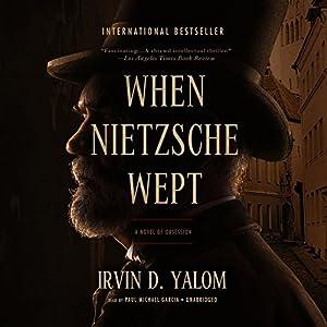 When Nietzsche Wept Hörbuch