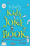Kids Joke Book: Fully illustrated children's book containing hundreds of silly jokes and daft poems! (Best Jokes)