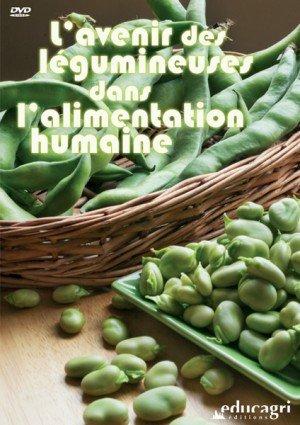 L'Avenir des légumineuses dans l'alimentation humaine