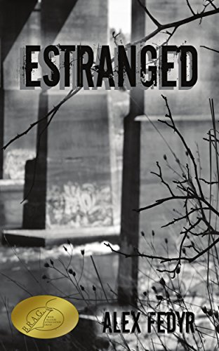 Estranged by [Fedyr, Alex]