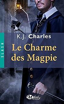 Le charme des Magpie par Charles