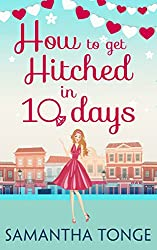 How to Get Hitched in Ten Days: A Novella