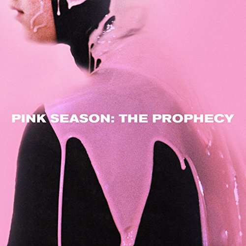 Pink Season: The Prophecy [Explicit]